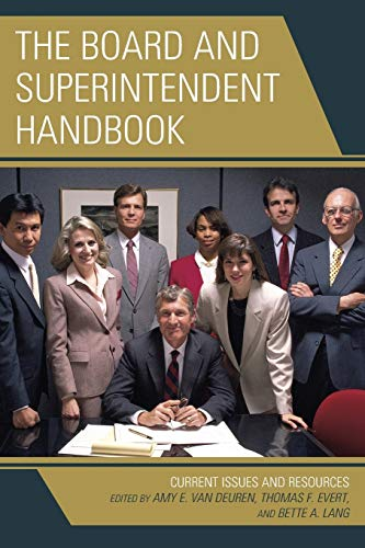 9781475815504: The Board and Superintendent Handbook: Current Issues and Resources