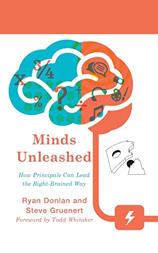 9781475818055: Minds Unleashed: How Principals Can Lead the Right-Brained Way