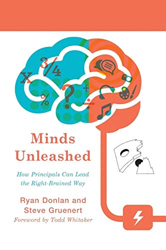 9781475818062: Minds Unleashed: How Principals Can Lead the Right-Brained Way