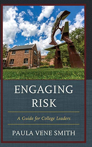 9781475818444: Engaging Risk: A Guide for College Leaders