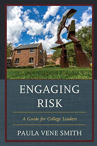 9781475818451: Engaging Risk: A Guide for College Leaders