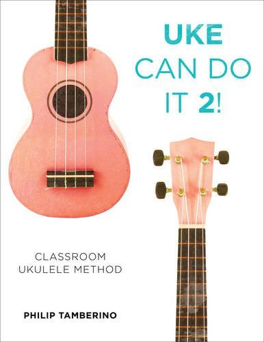 9781475818628: Uke Can Do It 2!: Classroom Ukulele Method