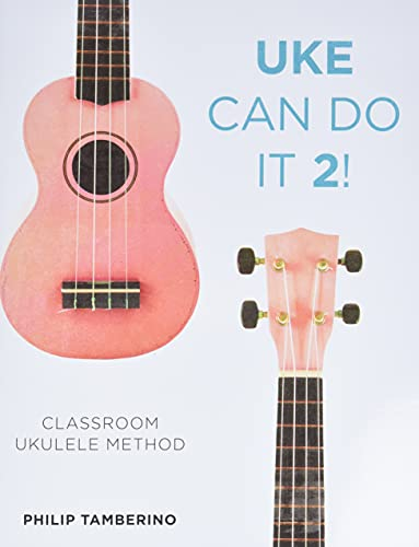 9781475818635: Uke Can Do It 2!: Classroom Ukulele Method
