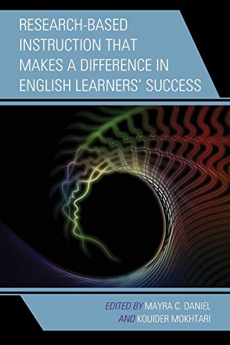 9781475818666: ResearchBased Instruction that Makes a Difference in English Learners' Success