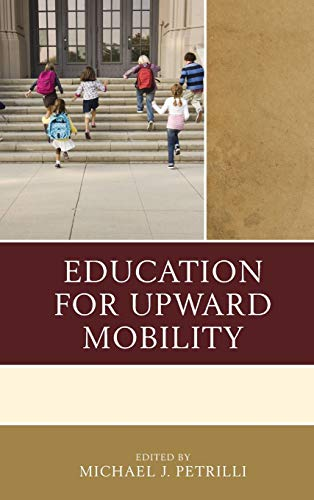 9781475819755: Education for Upward Mobility