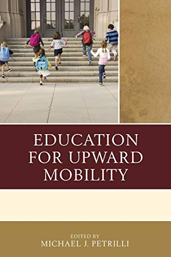 9781475819762: Education for Upward Mobility