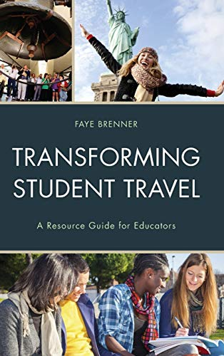 9781475820690: Transforming Student Travel: A Resource Guide for Educators