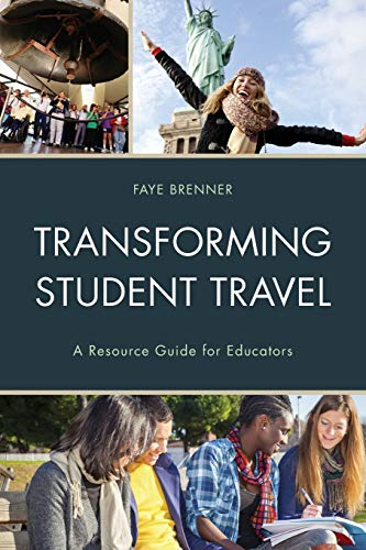 9781475820706: Transforming Student Travel: A Resource Guide for Educators