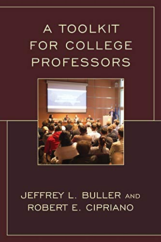 Toolkit for College Professors (Paperback): Robert E. Cipriano
