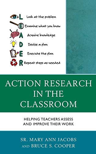 9781475820935: Action Research in the Classroom: Helping Teachers Assess and Improve their Work