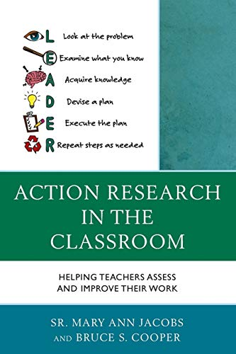 9781475820942: Action Research in the Classroom: Helping Teachers Assess and Improve their Work