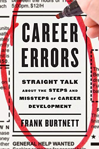 9781475821185: Career Errors: Straight Talk about the Steps and Missteps of Career Development