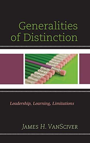 9781475822403: Generalities of Distinction: Leadership, Learning, Limitations