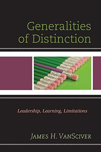 9781475822410: Generalities of Distinction: Leadership, Learning, Limitations