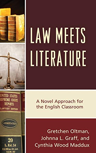 9781475822564: Law Meets Literature: A Novel Approach for the English Classroom