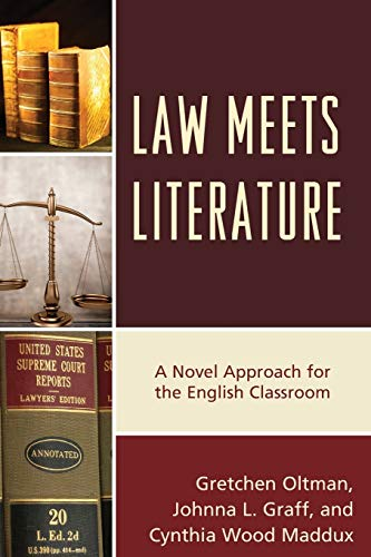 9781475822571: Law Meets Literature: A Novel Approach for the English Classroom