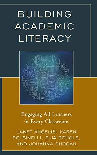 9781475823264: Building Academic Literacy: Engaging All Learners in Every Classroom