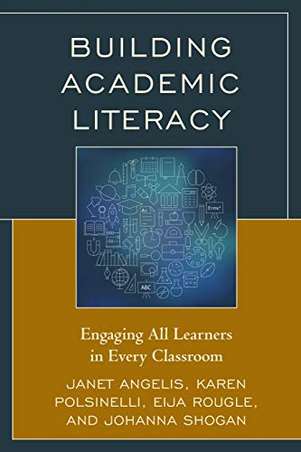 9781475823271: Building Academic Literacy: Engaging All Learners in Every Classroom