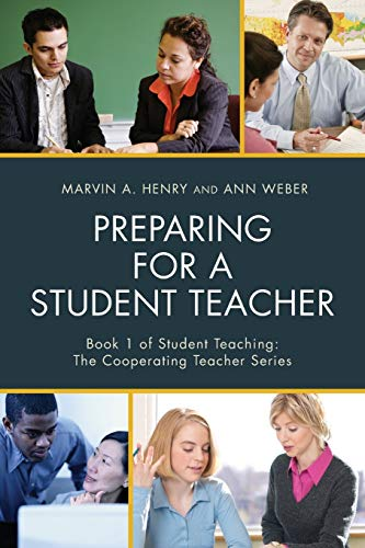 9781475823530: Preparing for a Student Teacher (Student Teaching: The Cooperating Teacher Series)