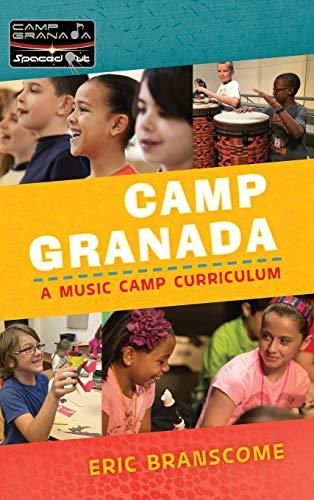 9781475829280: Camp Granada: A Music Camp Curriculum (Spaced Out!)