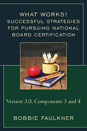 9781475830361: Successful Strategies for Pursuing National Board Certification: Version 3.0, Components 3 and 4 (What Works!)