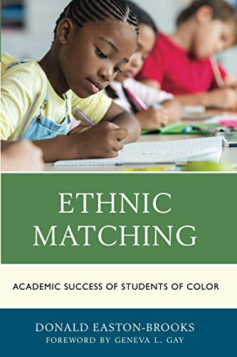 9781475839661: Ethnic Matching: Academic Success of Students of Color