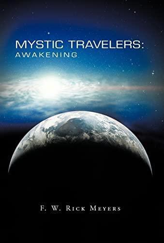 9781475900712: Mystic Travelers: Awakening