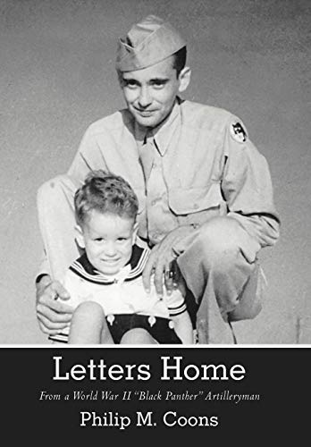 9781475900835: Letters Home: From a World War II Black Panther Artilleryman