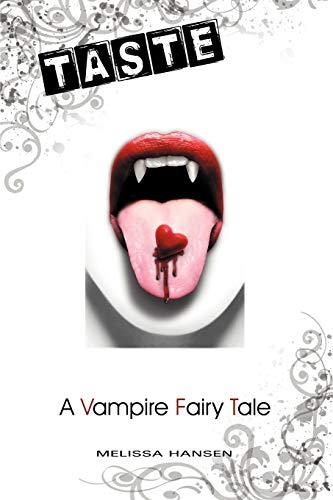 9781475902686: Taste: A Vampire Fairy Tale