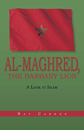 9781475903423: Al-Maghred, The Barbary Lion: A Look at Islam