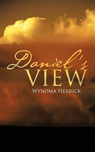 9781475904482: Daniel's View