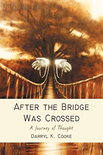 9781475906073: After the Bridge was Crossed