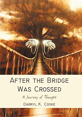 9781475906097: After the Bridge Was Crossed: A Journey of Thought