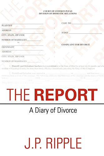 9781475906349: The Report: A Diary of Divorce