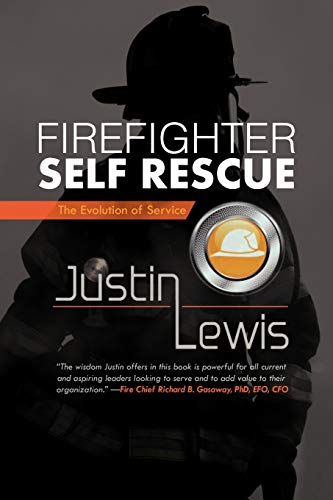 9781475907124: Firefighter Self Rescue: The Evolution Of Service