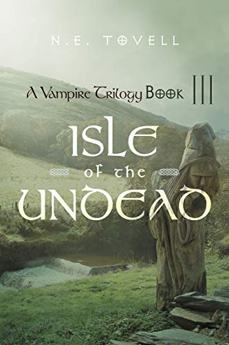 9781475909982: A Vampire Trilogy: Isle of the Undead: Book III