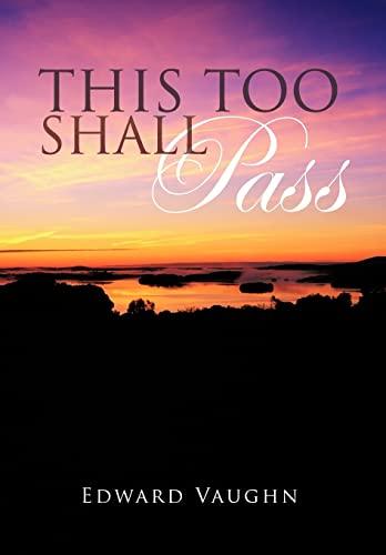 This Too Shall Pass: Edward Vaughn