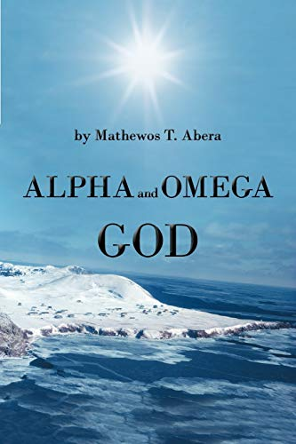 9781475911299: Alpha and Omega God