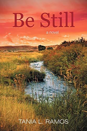 Be Still: Tania L. Ramos