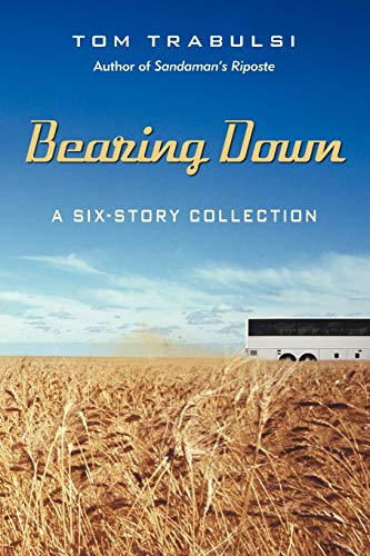 9781475913804: Bearing Down: A Six-Story Collection