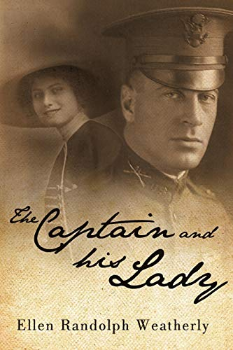 The Captain and His Lady: Ellen Randolph Weatherly