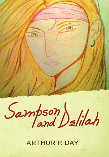 Sampson and Delilah: Arthur P. Day