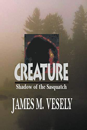 9781475918496: Creature: Shadow of the Sasquatch