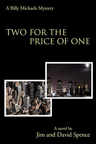 Two for the Price of One: A Billy Michaels Mystery: Jim Spence