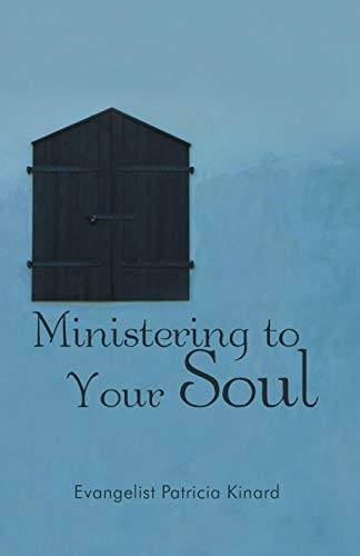 Ministering to Your Soul: Evangelist Patricia Kinard