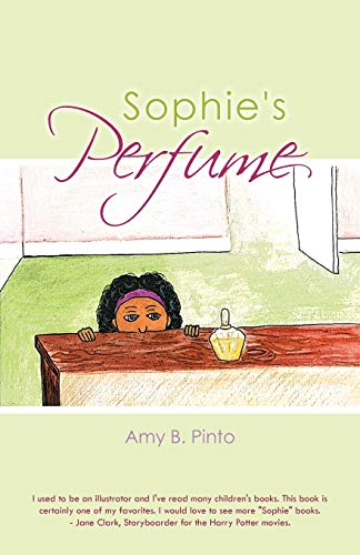 Sophies Perfume: Amy B. Pinto
