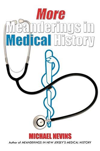 More Meanderings in Medical History: Michael Nevins