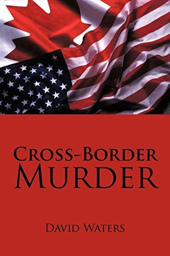Cross-Border Murder: Waters, David