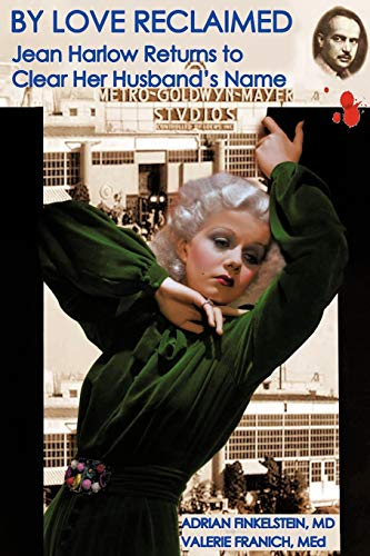 9781475928884: By Love Reclaimed: Jean Harlow Returns to Clear Her Husband's Name