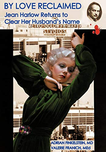 9781475928914: By Love Reclaimed: Jean Harlow Returns to Clear Her Husband's Name